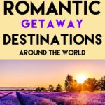 A year of world's best romantic getaways and destinations