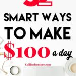 32 Smart Ways To Make 100 a Day
